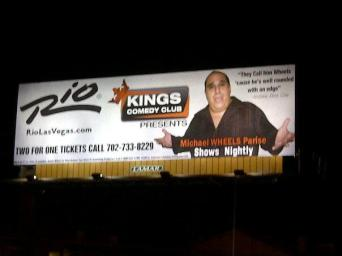 michael wheels parise billboard on flamingo and rio road wheels live at the rio hotel and casino the kings room